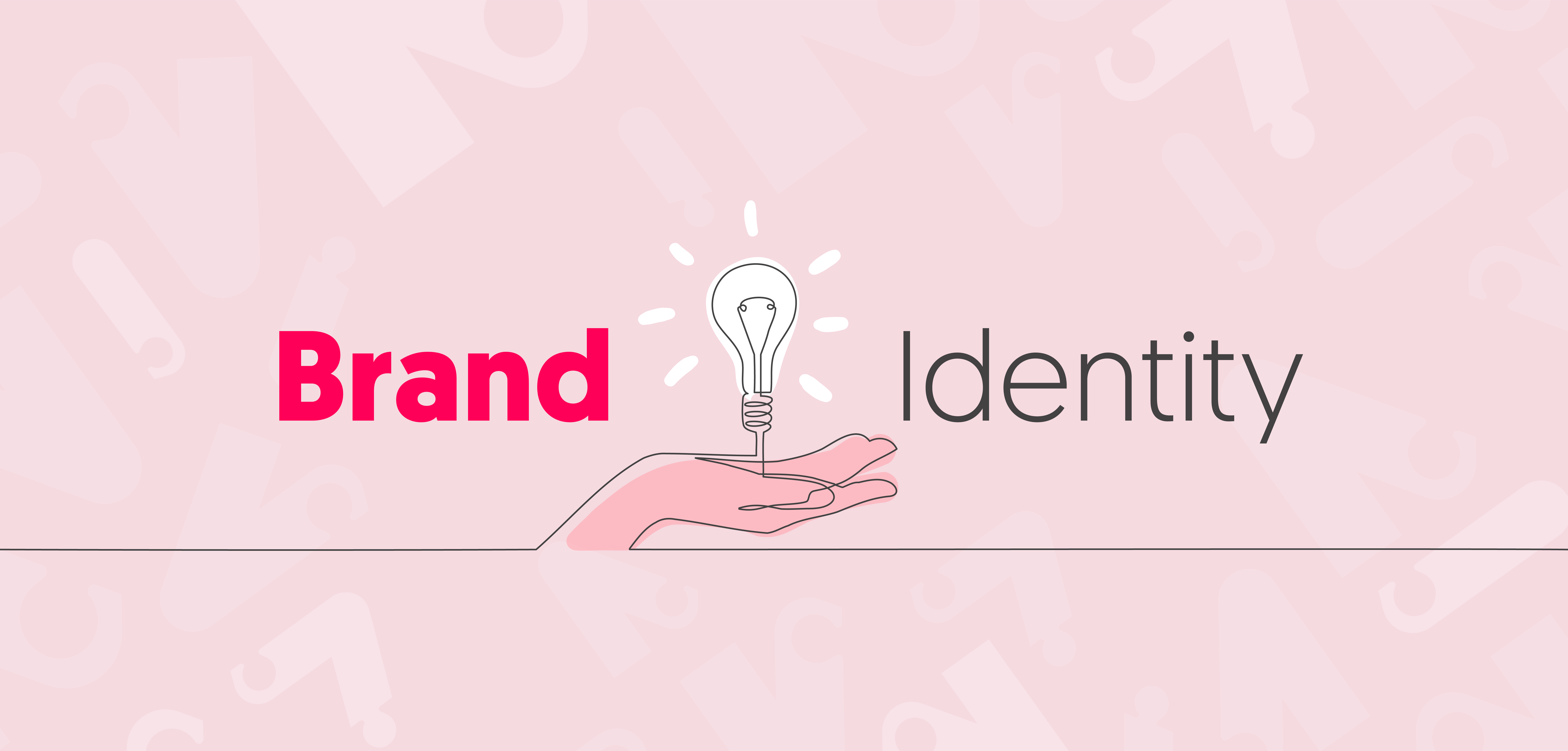Your Guide To Building A Strong Brand Identity